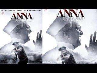 Anna Hazare Biopic - Anna | First Look
