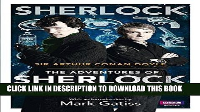 [READ] EBOOK Sherlock: The Adventures of Sherlock Holmes (Sherlock (BBC Books)) BEST COLLECTION