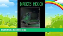 Books to Read  Birder s Mexico (Louise Lindsey Merrick Natural Environment Series)  Best Seller