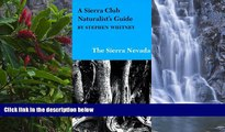 Deals in Books  A Sierra Club Naturalist s Guide to the Sierra Nevada (Sierra Club Naturalist s