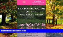 Books to Read  Seas. Gde.-Florida: A Month-by-Month Guide to Natural Events (Seasonal Guide to the