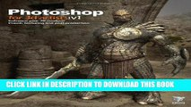 PDF Kindle] Photoshop for 3D Artists, Vol  1 Free Download