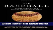 [PDF] The Baseball: Stunts, Scandals, and Secrets Beneath the Stitches Full Collection
