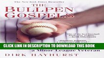 [PDF] The Bullpen Gospels: A Non-Prospect s Pursuit of the Major Leagues and the Meaning of Life