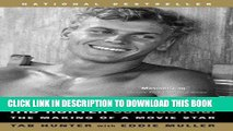 [PDF] FREE Tab Hunter Confidential: The Making of a Movie Star [Read] Online