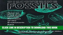 [PDF] Discovering Fossils: How to Find and Identify Remains of the Prehistoric Past (Fossils