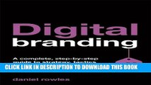 [PDF] FREE Digital Branding: A Complete Step-by-Step Guide to Strategy, Tactics and Measurement