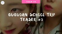 [ENGSUB] Gugudan School Trip Teaser #3