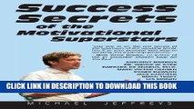 [PDF] FREE Success Secrets of the Motivational Superstars: America s Greatest Speakers Reveal