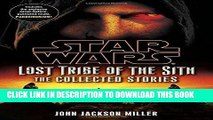 [PDF] FREE Star Wars: Lost Tribe of the Sith - The Collected Stories (Star Wars: Lost Tribe of the