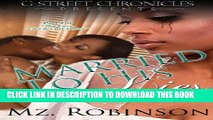 Read Now Married to His Lies (G Street Chronicles Presents The Love, Lies   Lust Series) (Volume