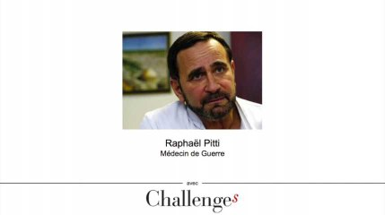 S'inspirer d'un médecin de guerre - interview intégrale de Raphaël Pitti - Challenges