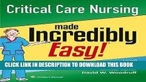 [PDF] Epub Critical Care Nursing Made Incredibly Easy! (Incredibly Easy! Series®) Full Online