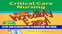 [PDF] Mobi Critical Care Nursing Made Incredibly Easy! (Incredibly Easy! Series®) Full Online