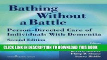 [PDF] Epub Bathing Without a Battle: Person-Directed Care of Individuals with Dementia, Second