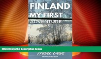 Big Deals  Finland My First Adventure: My First Solo backpacking adventure to Finland in 2005