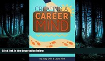 READ book  Creating a Career Mind: Steps For Your Success  FREE BOOOK ONLINE