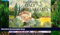 Books to Read  Italy Bed and Breakfasts: Exceptional Places to Stay   Itineraries  Full Ebooks
