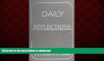 Best book  Daily Reflections: A Book of Reflections by A.A. Members for A.A. Members online pdf
