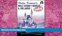 Big Deals  Pauline Frommer s Walt Disney World   Orlando (Pauline Frommer Guides)  Best Seller