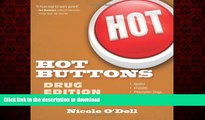 Buy book  Hot Buttons Drug Edition (The Hot Buttons Series) online