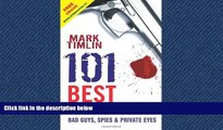 FREE DOWNLOAD  101 Best TV Crime Series: Bad Guys, Spies   Private Eyes  BOOK ONLINE