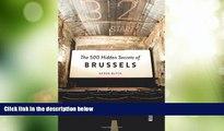 Big Deals  The 500 Hidden Secrets of Brussels  Best Seller Books Most Wanted