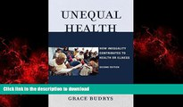 Buy books  Unequal Health: How Inequality Contributes to Health or Illness online