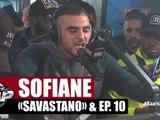 "Sofiane ""Freestyle Savastano"" et #Jesuispasséchezso - Episode 10 en EXCLU #PlanèteRap"
