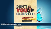 READ book  Don t You Believe It!: Exposing the Myths Behind Commonly Believed Fallacies READ