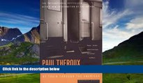 Books to Read  The Old Patagonian Express: By Train Through the Americas  Full Ebooks Best Seller