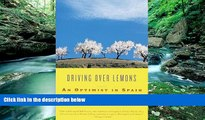 Books to Read  Driving Over Lemons: An Optimist in Spain  Full Ebooks Most Wanted
