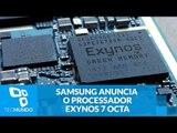 Samsung anuncia o processador Exynos 7 Octa 7870 14nm