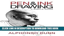 PDF Download] Pen and Ink Drawing: A Simple Guide [PDF] Online