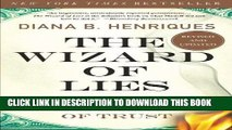 Ebook The Wizard of Lies: Bernie Madoff and the Death of Trust Free Read
