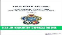 Ebook DoD RMF Manual: Department of Defense (DoD) Risk Management Framework (RMF) Process Free Read