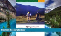Must Have  25 Bicycle Tours in the Adirondacks: Road Adventures in the East s Largest Wilderness
