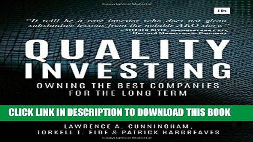 Quality Investing Owning the best companies for the long term