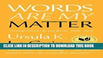 Read Now Words Are My Matter: Writings About Life and Books, 2000-2016, with a Journal of a