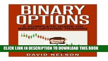 Ebook Binary Options: A Complete Guide On Binary Options Trading (stock market investing, passive