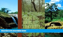 Ebook deals  Hiking and Biking in Cook County Illinois (Third in a Series of Chicagoland Hiking