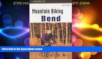 Buy NOW  Mountain Biking Bend Oregon (Regional Mountain Biking Series)  Premium Ebooks Online Ebooks