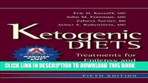 Ebook Ketogenic Diets: Treatments for Epilepsy and Other Disorders Free Read