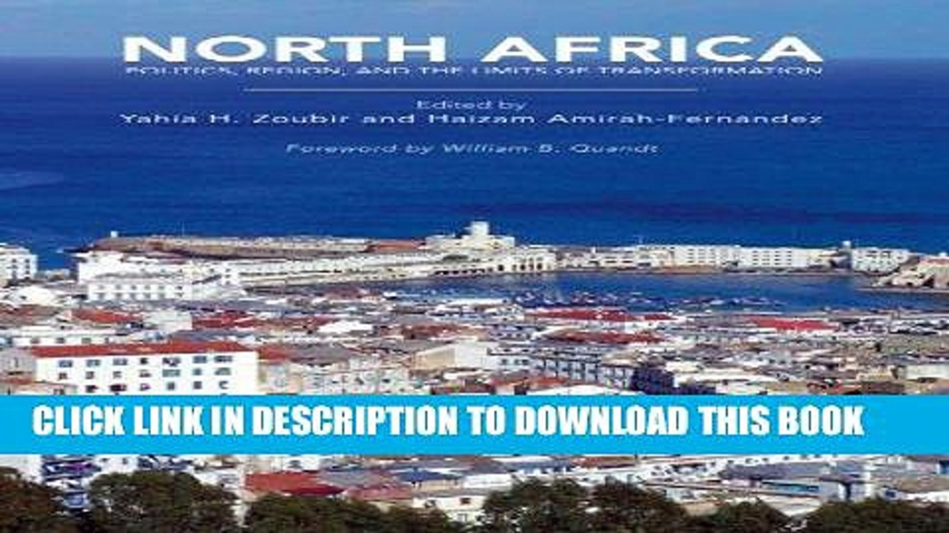 Best Seller North Africa: Politics, Region, and the Limits of Transformation Free Read