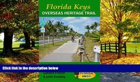 Best Buy Deals  Florida Keys Overseas Heritage Trail: A guide to exploring the Florida Keys by
