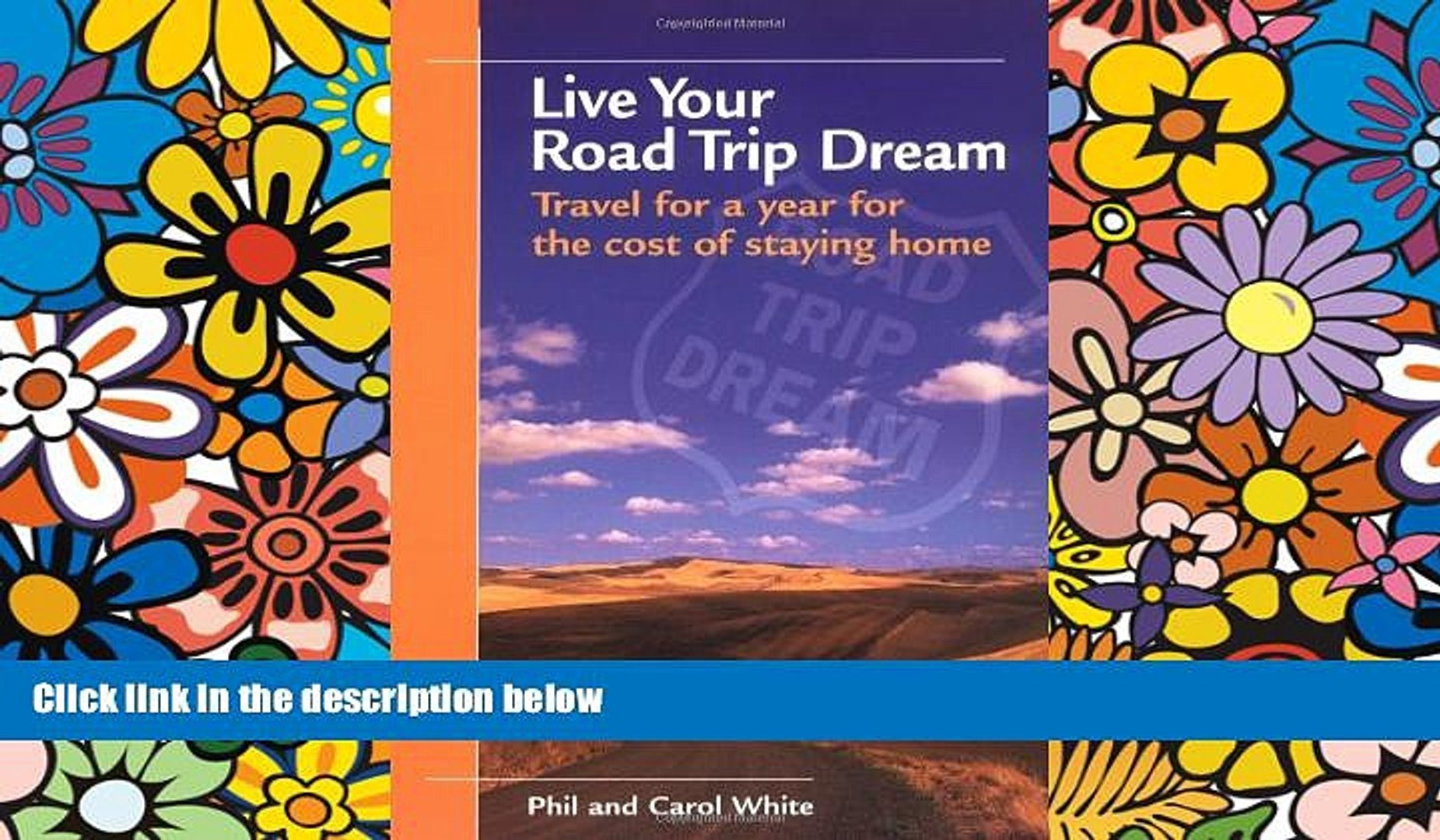 Live Your Road Trip Dream Travel for a year for the cost of staying home