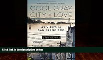 Best Buy Deals  Cool Gray City of Love: 49 Views of San Francisco  Best Seller Books Most Wanted