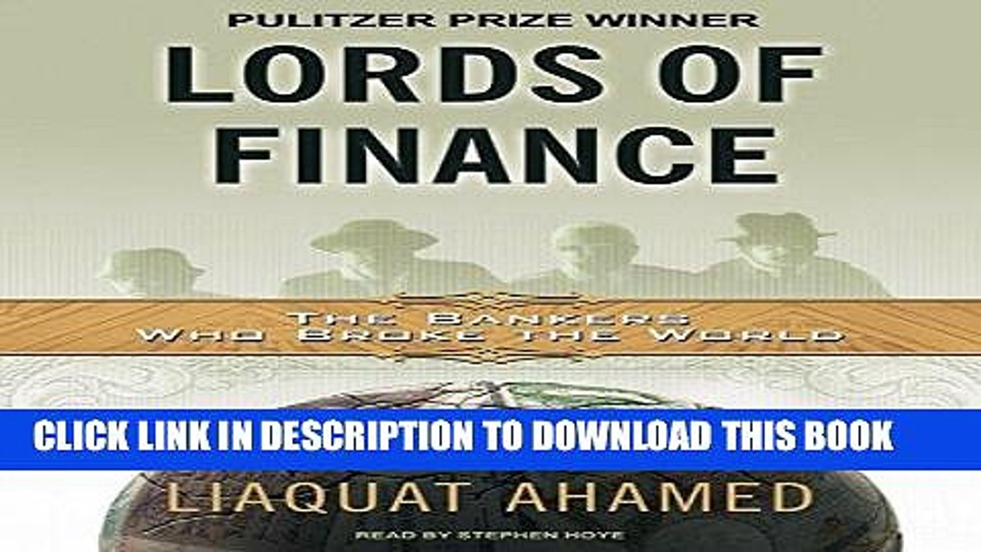 [FREE] EBOOK Lords of Finance: The Bankers Who Broke the World [MP3 AUDIO] [UNABRIDGED] (MP3 CD)