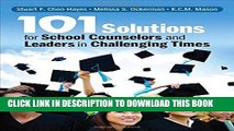 [PDF] 101 Solutions for School Counselors and Leaders in Challenging Times Full Online