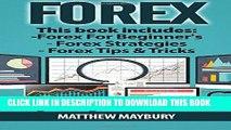 [FREE] EBOOK Forex: Guide - 3 Manuscripts: A Beginner s Guide To Forex Trading, Forex Trading